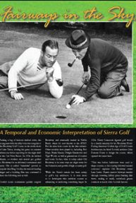 Fairways in the Sky: A Temporal and Economic Interpretation of Sierra Golf
